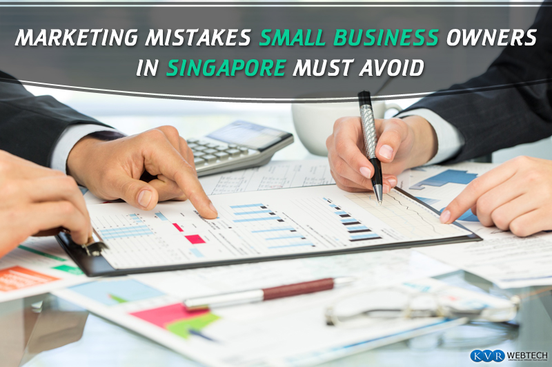 10 Marketing Mistakes Small Businesses in Singapore Must Avoid