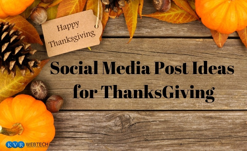 Social Media Post Ideas for ThanksGiving